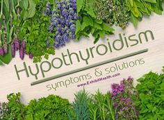 Hypothyroidism Symptoms and Solutions