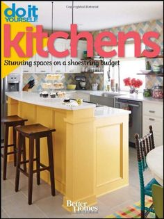 Do It Yourself: Kitchens: Stunning Spaces On A Shoestring Budget (better Homes A. Do It Yourself: Kitchens: Stunning Spaces On A Shoestring Budget (better Homes And Gardens) (better Homes And Gardens Home) Do It Yourself Wedding, Do It Yourself Home, Small Bedroom Designs, Better Homes And Gardens, Colorful Decor, Home Deco, Home Projects, Home Remodeling, Kitchen Remodel