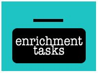 I'm on the search for Enrichment ideas.  Math, mostly, but there are more ideas, here!