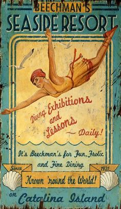 Vintage coastal sign with classic retro diving girl in her yellow and red striped bathing suit, with fun resort colors and vintage motif. 2 sizes are available.