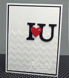 Masculine Valentine,January Make n Take Card - I heart U