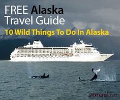 Get your Free Alaska Travel Guide plus learn 10 wild things to do in Alaska!