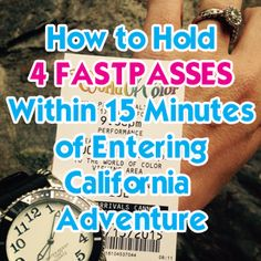 Indispensable Tips For Your Disney World Honeymoon How to Hold 4 FASTPASSES within 15 minutes of entering DCA - DLR Prep School