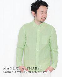 MANUAL ALPHABET [ マニュアルアルファベット ] リネン B/Dシャツ