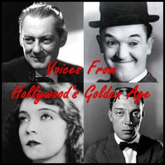 Voices From Hollywood's Golden Age. $9.95. Digital Download. Published by Listen & Live Audio, Inc. www.Listenandlive.com