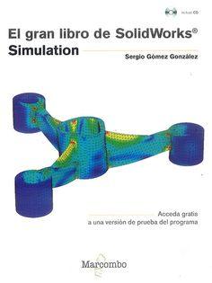 El gran libro de SolidWorks Simulation: http://kmelot.biblioteca.udc.es/record=b1544729~S1*gag