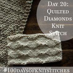 Day 20 : Quilted Diamonds Knit Stitch : #100daysofknitstitches