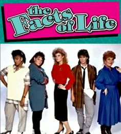 """""""The Facts of Life"""""""
