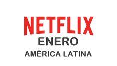 Estrenos de Netflix en América Latina para Enero 2017 - http://netflixenespanol.com/2016/12/30/estrenos-netflix-america-latina-enero-2017/