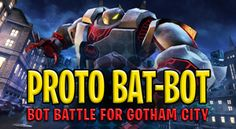 www toon bots in 3d  pin it | proto's weapons and battle the criminals of gotham in 3d! cartoon ...