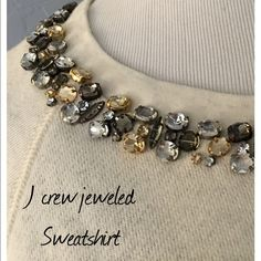 J crew cream heather jeweled sweatshirt. J. Crew cream heathered jeweled sweatshirt. All jewels intact worn a couple times. Measures 16 inches from underarm to bottom hem and 18 inches across the bust. This is a size medium.  All items come from a smoke free environment. Bundle in my closet and save 10% off your total purchase. Nokay house or trades. Thank you for checking out my closet! J. Crew Tops Sweatshirts & Hoodies