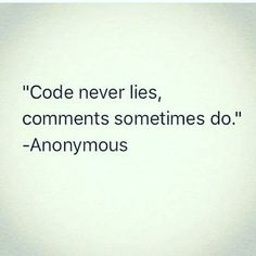 keep coding, Keep commenting. Computer Humor, Computer Science, Computer Engineering, Programming Humor, Engineering Quotes, Tech Humor, Science Humor, Funny Quotes, About Me Blog