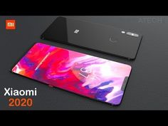 Xiaomi with Full-View Display and RAM, Concept Video ( Xiaomi Flagship Smartphone, New Mobile, Electronic Devices, Concept, Display, Iphone, Tech, Occasion, Voici