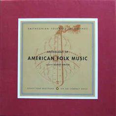 Various Artists; Various Artists - Anthology Of American Folk Music, Vol. American Folk Music, Jazz, Concert Festival, Joan Baez, Blues Artists, Education Humor, Music Education, Wedding Humor, Various Artists
