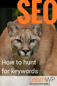 SEO- How to hunt for keywords