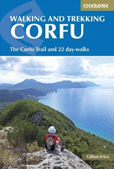 Cicerone Walking and Trekking on Corfu: The Corfu Trail and 22 Day-Walks