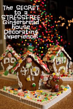 The SECRET to a STRESS-FREE Gingerbread House decorating experience.