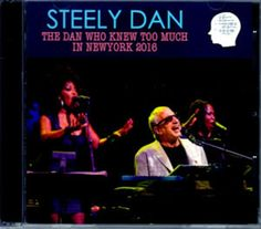 """Steely Dan / Ny, USA 2016 """"The Dan Who Knew to Match In New York"""" CD #AvantgardeFreeJazz"""