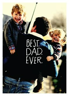 Día del Padre - Dad day - Love family - Padres e hijos - True love