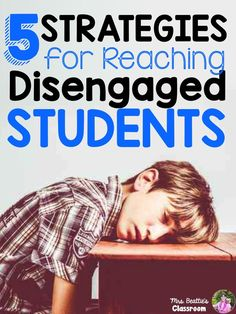 5 Strategies for Reaching Disengaged Students | Guest post by Mrs. Beattie's Classroom on Education to the Core