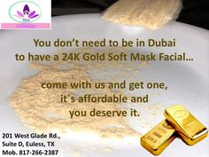 Taking a gold powder mask helps you to rejuvenate, firm and rebuild your face skin, just like if you where in Dubai.