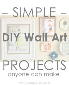 Over 200+ Simple DIY Wall Art Ideas - so many amazing projects for the home.