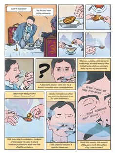 Memories: a tea-soaked madeleine helps the narrator to relive the past in the graphic version of Proust's classic work; In Search of Lost Time: Swann's Way: A Graphic Novel by Stéphane Heuet; Trans. by Arthur Goldhammer: This graphic adaptation of Swann's Way captures the distinct feel of the author