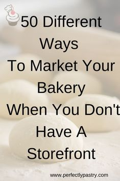 Gran these 50 ideas on how to grow your bakery. These ideas are even great if you don't have a storefront. Bakery Business Plan, Food Business Ideas, Baking Business, Catering Business, Cake Business, Catering Companies, Business Planning, Bakery Shop Design, Opening A Bakery