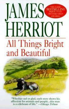 Michael's Pick: All Things Bright And Beautiful by James Herriot.