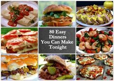 80 Easy Dinners You Can Make Tonight