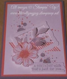 A Birthday Wish for you #diy #stampinup #birthday www.literallymyjoy.stampinup.net