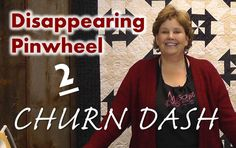 Disappearing Pinwheel Part 2 - The Churn Dash Pinwheel Quilt