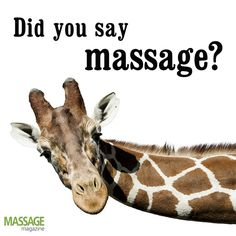 Did you say massage?