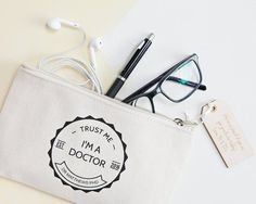PhD Student Pencil Case 'Trust Me, I'm A Doctor' - Zipper Pencil Case - Graduation Gift - Doctoral Studies - Gift for Students - Stationery