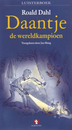 Daantje de wereldkampioen | Roald Dahl: Daantje woont samen met zijn vader in een oude woonwagen. Hij leert van zijn vader hoe hij fazanten…