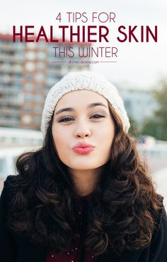 It's no question that winter takes a toll on your skin. If you want to keep your skin looking great and hydrated even amid flurries and chills, here are four of our best winter skincare tips.