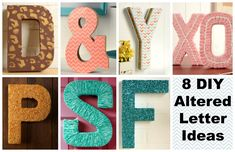 Make it with Mod Podge Tutorial: 8 DIYs for Decorative Letters