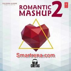 Romantic Mashup 2 – DJ Chetas (2016): Remix MP3 Songs Album Download     Direct Download Links For Romantic Mashup 2 Indian Pop MP3 Songs (320 Kbps): 01 – Romantic Mashup 2 Download DJ Chetas     Here For Download Links For Hindi Romantic Mashup 2 – DJ Chetas MP3 Songs, Downloadming Romantic Mashup 2 – DJ …