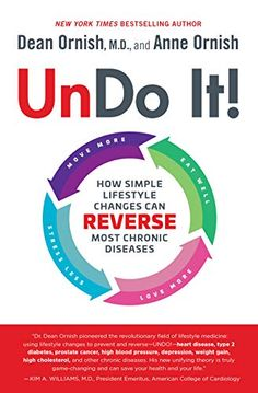 Undo It!: How Simple Lifestyle Changes Can Reverse Most Chronic Diseases by Dean Ornish (Author) Anne Ornish (Author) US Dean Ornish, Uses For Vicks, Vicks Vaporub Uses, It Pdf, Get Rid Of Warts, Remove Warts, Insomnia Causes, Meditation, Lack Of Energy