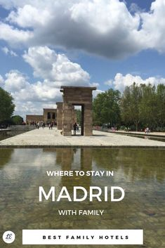 Our selection of the best places to stay in Madrid with family. In the photo: the temple of Debod, in Madrid city centre, a great place to stay in Madrid with kids due to many parks and sightseeing opportunities Best Cities In Europe, Europe Travel Tips, Travel Goals, Spain Travel, European Travel, Travel Destinations, Madrid Nightlife, Madrid Hotels, Travel Kids