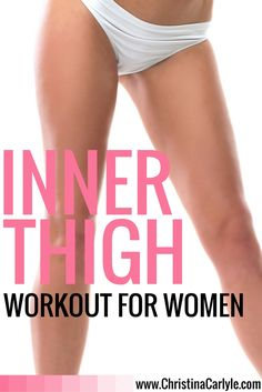 Inner thigh exercises - Workouts for Women.jpg