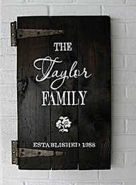 Family sign using a small door, love it! She also has all kinds of other  wonderful signs  even gives you a tutorial on how to do your own. She has a shop on Etsy too.