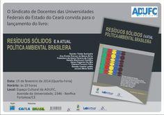 Resíduos sólidos e a atual política ambiental brasileira / Sandra Tédde Santaella...[et al.]