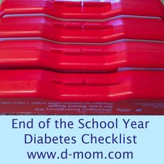 {Diabetes at School} End of the School Year Checklist: Here are three things on my to-do list.