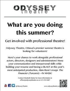 Looking for a volunteer position this summer? Come volunteer at Odyessy Theatre! #theatre #Ottawa #Summer #Volunteer