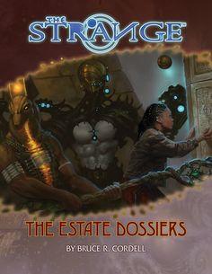The Estate Dossiers - Monte Cook Games   The Strange   DriveThruRPG.com