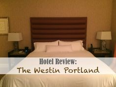 The Trekking Cat - Portland, Oregon: Review of the Westin Portland