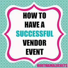 Hoot Mama Lockets: How to Have a Successful Origami Owl® Vendor Event