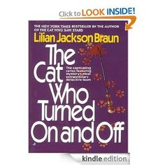 Amazon.com: The Cat Who Turned On and Off (Cat Who...) eBook: Lilian Jackson Braun: Kindle Store