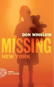Da oggi in tutte le librerie ed #eBook Stores: Missing: New York di Don Winslow edito da #Einaudi Editore.  Ovviamente disponibile anche su Offerta eBook, acquistalo qui:  → http://goo.gl/Kzs5sQ  #romanzi #libri #narrativa #gialli #thriller
